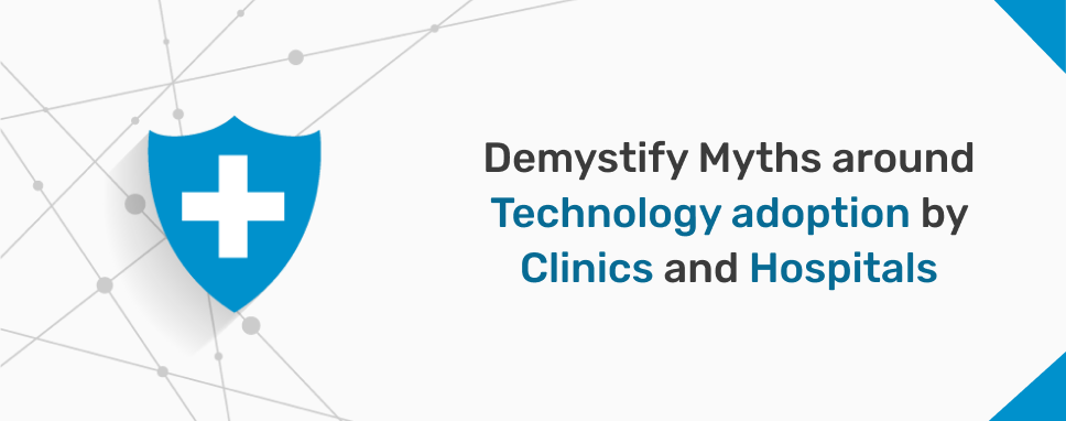 Myths about technology in clinic